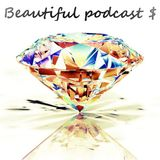 Beautiful podcast 25 $