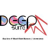 Daz  // DEEP SUITE @ SHED CLUB