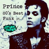 Prince - Funkin' the 80ies - Part 1 (Dylan Otto)