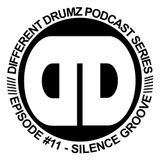 Silence Groove - Different Drumz Podcast Episode 11