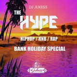 @DJ_Jukess - #TheHypeBankHoliday Rap, Hip-Hop and R&B Mix: Summer Vibes Pt.2