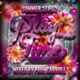 PLAY TIME - July 2017 Mix CD