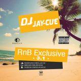 DJ JAY-CUE - RnB Exclusive 3.1