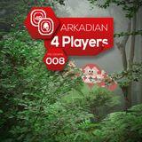 ARKADIAN 4 Players | Programa 008