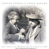 Carlos Puebla y Pablo Neruda: Dos voces de América en un canto a Cuba. CD 0367. Egrem. 2000. Cuba
