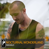 Mahalo – Nocturnal Wonderland 2017 Mix