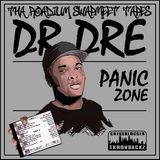 Dr Dre - Panic Zone (Tha Roadium Swapmeet Tapes)