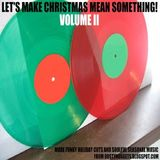Let's Make Christmas Mean Something! Volume II | Soulful Holiday Jams | A Dusty Nuggets Series