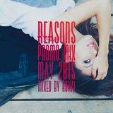 Reasons (Promo Mix May 2015 mixed by ROKAI)