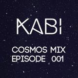 KABI - COSMOS SESSIONS (EPISODE 001)