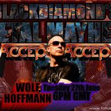 Blackdiamond's Metal Mayhem 27/06/17 Part 1: With Special Guest WOLF HOFFMANN