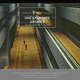Unexplained Sounds - The Recognition Test # 83