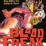 Emission #13: Blood Freak