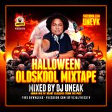 DJ UNEAK VIBESTR Halloween OldSkool Mix