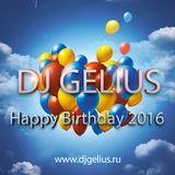 DJ GELIUS - Happy Birthday 2016 (22.11.2016)