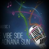"""On the Vibe Side with Adnana Sun & MC Jae"" live on Liquid Sessions Radio Uk ( 14.12.2013 )"