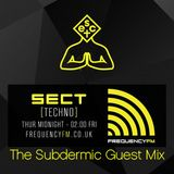 SECT Radio - 29/01/2016 - Frequency FM - The Subdermic guest mix