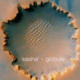 Sasha' -  Globule