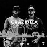 Crazibiza Radioshow - 05 (Tesla Budapest Promo Mix)