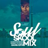 The Soul Skool Mix - Monday August 24 2015 [Midday Mix]