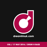 OSL on Dream UK 17/05/16 [Drum and Bass]