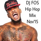 DJ FOS Hip Hop / RnB Mix NOV2015 (Game, Major Lazor, Diplo, Ty Dolla Sign, DJ Snake)