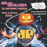 DJ Anthony Garcia - Na Balada JP #72 (Halloween Edition)