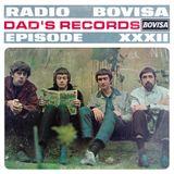 Radio Bovisa Episode XXXII - Dad's Records