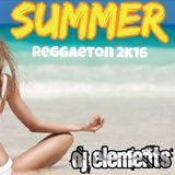 Summer Reggaeton 2k16