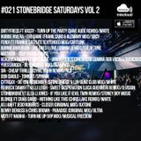 #021 StoneBridge Saturdays Vol 2