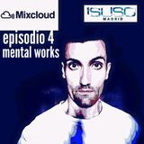 DJ SUSOmadrid EPISODIO 4 set MENTAL WORKS