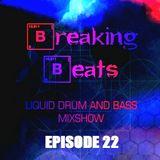 Breaking Beats Episode 22