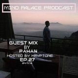 Kryptone - Mind Palace Podcast #27 Guest Mix By Pahan