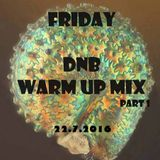 Friday dnb warm-up mix pt.1