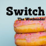 Switch - The Weekender (132)
