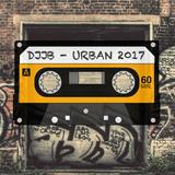 DJJB - The Best Of 2017 Urban