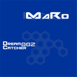 Dreamcatcher vol. 2 Mixed by MaRo