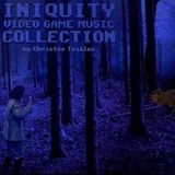 "Video Game Music Collection: ""Iniquity"""