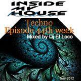 Radio IMH - Techno Episode 44th week (Nov-2012) - Mixed by Dj El Loco