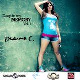 Dharma C - Deep in my memory Vol.1