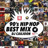 90's Hip Hop - Best Mix #1 - DJ Caujoon