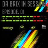 Da Brix - In Session Episode 01