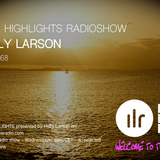 Deep Highlights Radioshow Vol.# 68 by Helly Larson