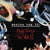 Musine Ep 24: Pink Floyd The Wall