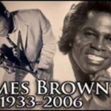 Special James Brown- 4.1.2007- Pt 1