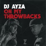 On My Throwbacks - (00's, 90's Hip Hop & RnB) - DJ AYZA
