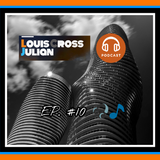 Ep.#10 DJLouisCrossJulianMUSIC Podcast #TRANCE
