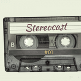 Stereocast #01