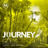 Journey - Episode 54 - Guestmix by Sam Shroff