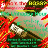 The Unhappy Hour 26 January 2014 The Boss - all things Springsteen, with Toast & Quinton